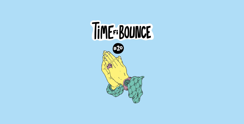 Time Fi Bounce #20