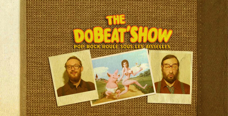 THE DOBEAT'SHOW