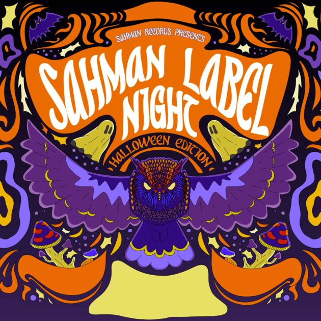 Sahman Label Night – Halloween Edition : Render – Zeridium – Solitary Shell – Ephemeris – Sierra